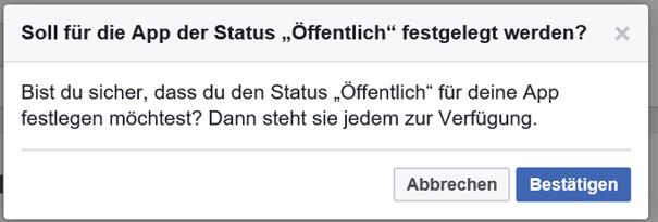 Facebook fragt nochmal nach, ob die App wirklick öffentlich sein soll