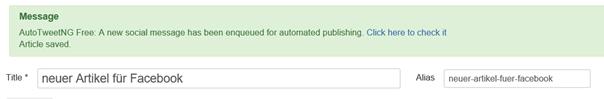 Joomla Meldung nach Speicherung von Artikel bei aktivem Auto Tweet NG