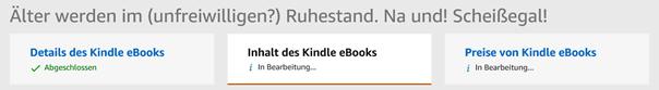 """""""Inhalt des Kindle ebooks"""" und """"Preise von Kindle eBooks"""" jetzt mit Status """"in Bearbeitung"""""""