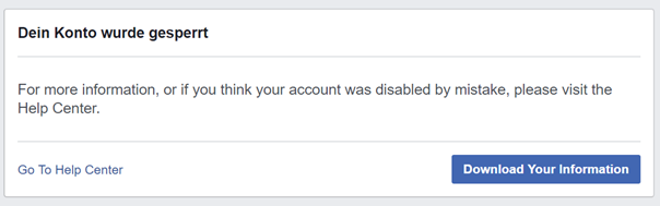 Schritt 4: Facebook sperrt das Facebook Konto (endgültig?)