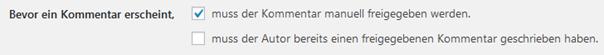 WordPress Kommentare immer manuell freigeben