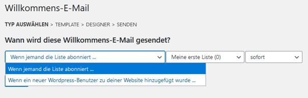 Auswahlmöglichkeiten Willkommens E-Mail WordPress Plugin MailPoet